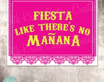 Fiesta Party 8x10 Sign Instant Download by Beth Kruse Custom Creations