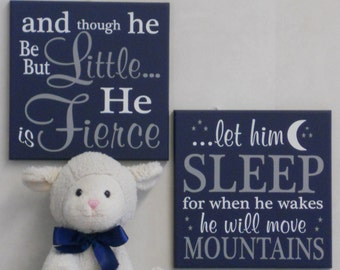 Baby Boy Nursery Navy Blue Sign Saying: and though he be but little he is fierce / let him sleep for when he wakes he will move mountain