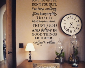 Don't you give up. Don't you quit. KW066 decal sticker vinyl lettering home decor wall words Christian