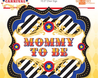 Circus Baby Shower Chair Sign - Cirque du Bebe Mommy To Be Sign - DIY - Do-It-Yourself Printables - Instant Download Printable Chair Sign