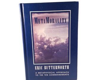 Metamorality Book Eric Butterworth Christian Mysticism