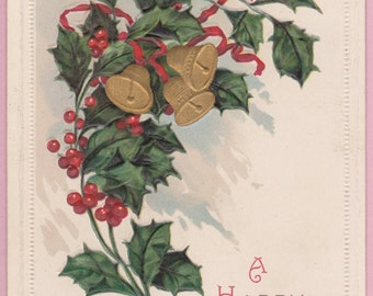 "Ca. 1917 ""Holly & Bells"" New Year Greetings Postcard - 1648"
