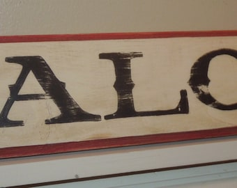 SALOON old west style, small hand painted wooden sign