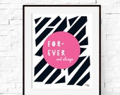 Inspirational Print - Quote Art  - Love Wall Decor - Motivational Printable Art  - Typography Print