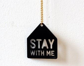 Necklace with pendant, Stay With Me, for lovers, romantic, house, black