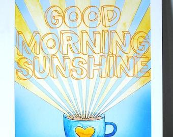 Good Morning Sunshine Watercolor print.