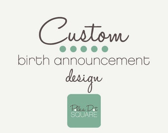 Custom birth announcement design Printable birth announcement Custom design New baby announcement