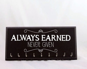 Medal Holder - always earned, never given - medals display