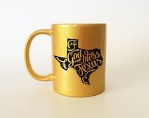 Texas Mug, Texas Gift, Black and Gold Mug, Black and Gold, State Mug, Typography, Typography Mug, Home State Pride, Graduation Gift