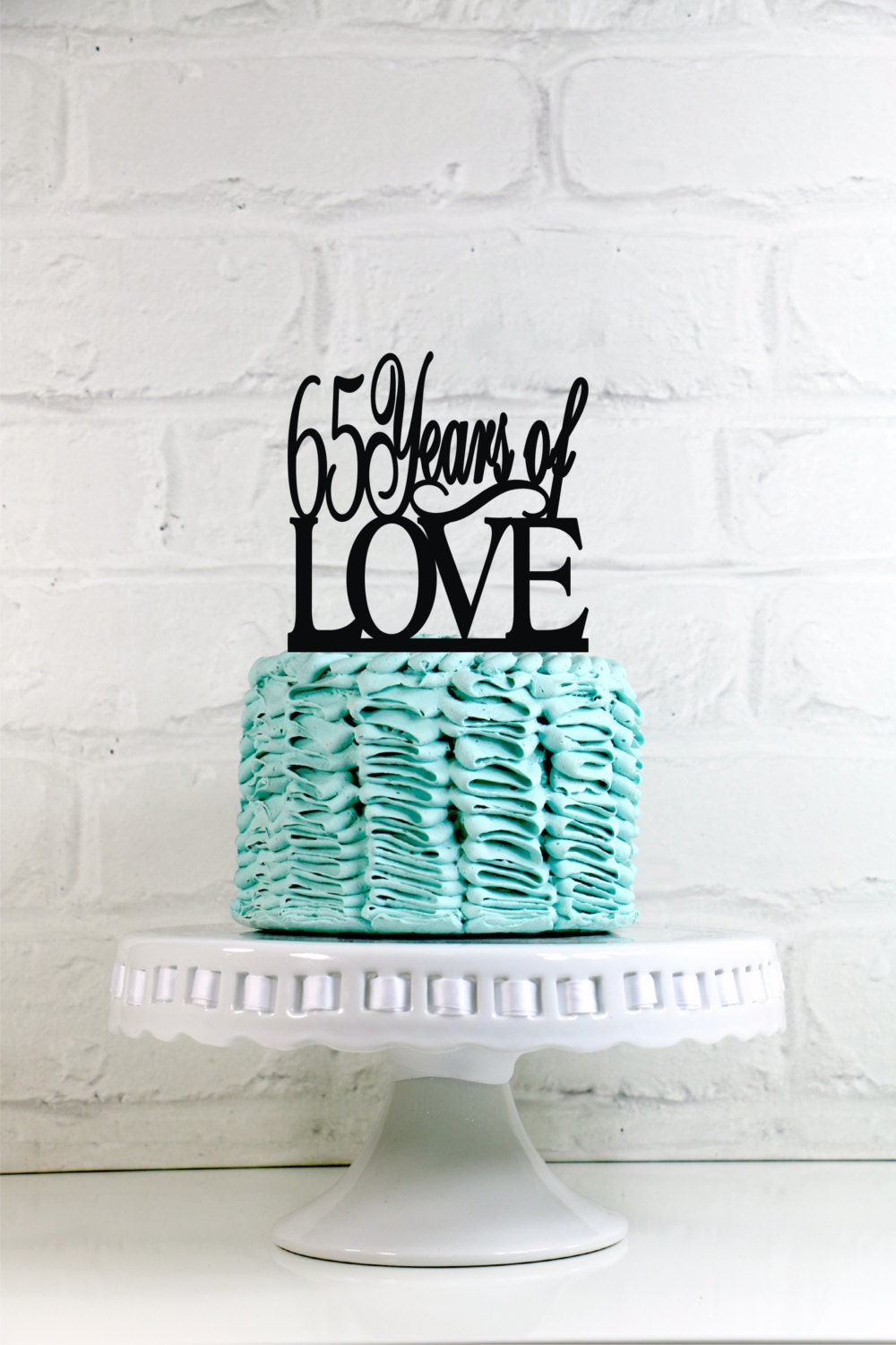 65 Years Of Love 65th Anniversary Or Birthday Cake Topper Or