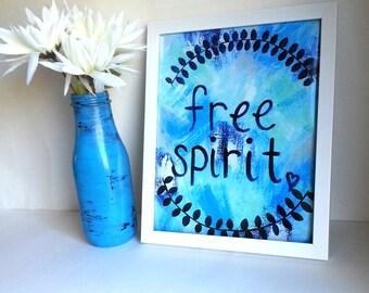 Hippie Bohemian, free spirit quote, 4x6, 8x10, 11x14, 13x19, art print, poster for baby nursery, dorm room, apartment, or home decor