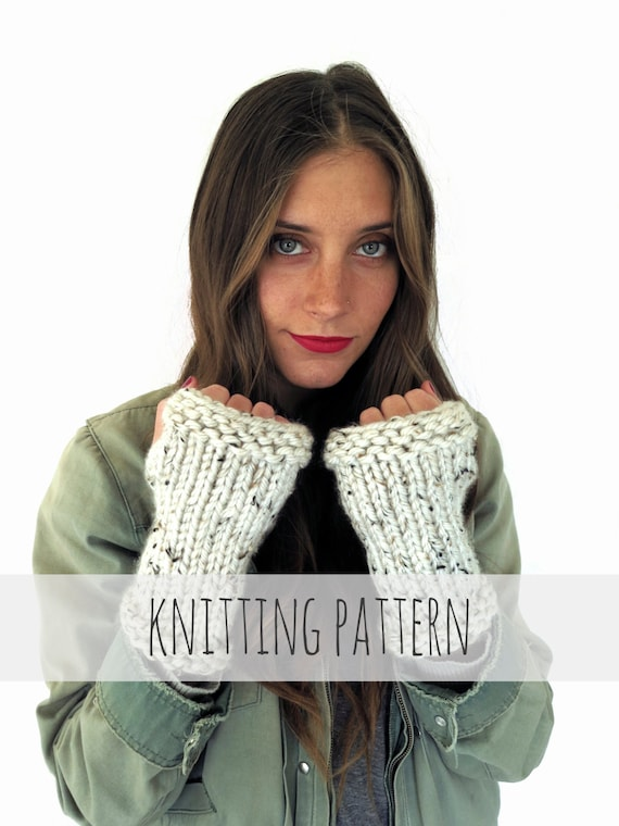 PATTERN for Chunky Soft Knit Fingerless Gloves Mittens Wrist Warmers // Gaunt...