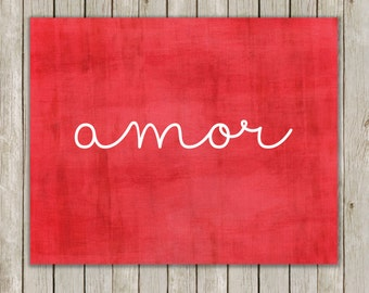 8x10 Amor Love Print, Spanish Printable, Typography Wall Art, Typography Poster, Art Print, Wedding, Home Decor, Instant Digital Download