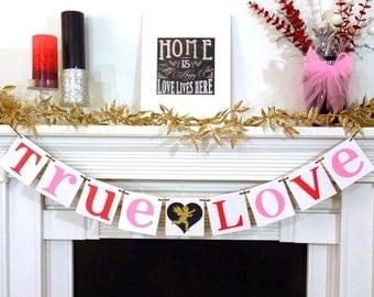 Valentine's Decoration Banner / True Love / Valentine Banner / Valentine's Decorations - / My Love Sign / Be Mine Garland / Gold Cupid