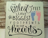 The Littlest Feet Leave The Biggest Footprints In Our HEARTS. Wood Nursery Room Decor, Kids Room Sign, Baby Room Ideas, Baby Shower Gifts.