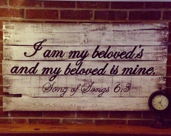 "Distressed, Rustic Reclaimed Wood Sign, ""I am my beloved's"" Large"