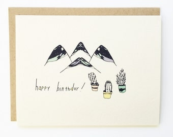 Cactus and Mountian Birthday - Hand Illustrated Birthday Card - Blank Inside