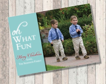 Happy Holidays Christmas Holiday Photo Card - Oh What Fun