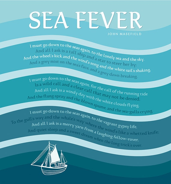 an analysis of sea fever by john masefield John masefield was poet laureate from 1930 until his death in 1967 he wrote this poem when he was only 22 i've know this poem by heart for many years, but.