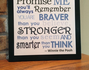 Inspirational  - Promise Me you'll always Remember... - Winnie the Pooh - wood sign
