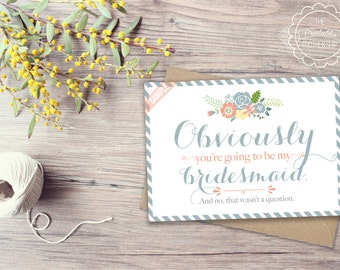 "Obviously You're Going To Be My Bridesmaid Maid of Honor/Matron of Honor/Flower Girl Cards ""The Obvi"" (3 Included) DIY Wedding Custom"