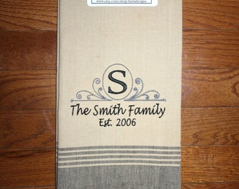 personalized kitchen towel~ wedding gift towel~ monogram wedding gift ~ custom tea towel ~ family tea towel ~ personalized anniversary gift