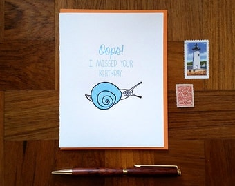Happy Birthday, Belated Birthday Snail - Letterpress Folded Card, Blank Inside