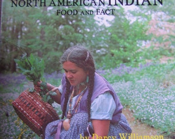 Cooking with Spirit North American Indian Food & Fact