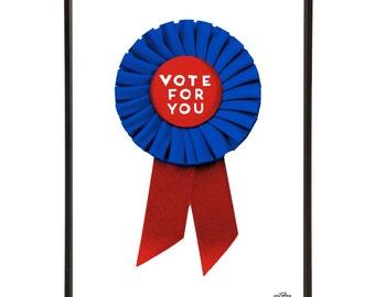 Vox Pop Rosette Pop Art Print Vote For You