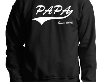 Papa Since 2015 Sweatshirt Gift For Daddy Dad Father Father's Day Gift Sweater