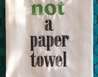 Not  A Paper Towel