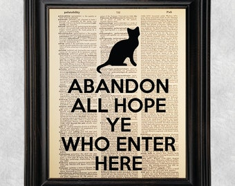 Abandon All Hope ye Who Enter Here, Dante quote, Dictionary Art Print, On Vintage Dictionary Paper, Recycled, Upcycled, 8x10 Print (#128)
