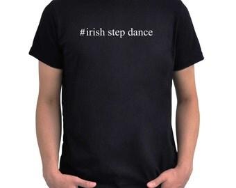 Hashtag Irish Step Dance  T-Shirt