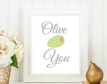 Olive You print 8 x 10 printable, Printable Art, Olive you printable, Wall Decor, Kitchen Decor, INSTANT DOWNLOAD