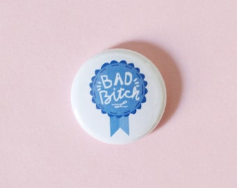 Bad B Award One Inch Button