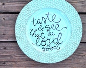 Scripture Art, Limited Edition Decorative Plate, Hand Lettered Aqua Blue Charger, One of a Kind