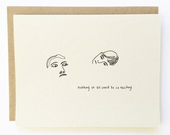 Nothing at All Could Be So Exciting - Talking Heads Love Card - Hand Illustrated