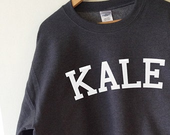 KALE Sweatshirt - High Quality SCREEN PRINT for Retail Quality Print Super Soft fleece lined Unisex Ladies Sizes. Worldwide Shipping S-2xl