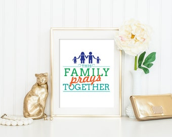 Christian Quote This family prays together Quote Print, Printable wall art Christian Bible poster blue orange green teal INSTANT DOWNLOAD