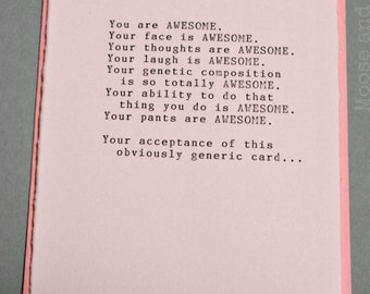 YOU ARE AWESOME Blank Card, Typewritten - Romantic, Sarcastic, Yet Oh So Sweet