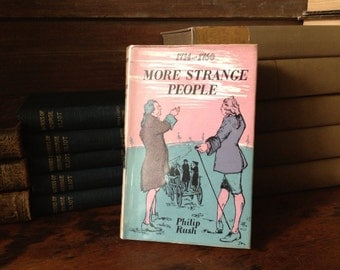 Vintage 1958 ~ More Strange People 1714-1760 by Philip Rush ~ Great Britain