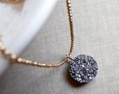 Druzy Necklace, Round Druzy Necklace, Titanium Silver Metallic Pendant, Gold Filled Chain Necklace, Druzy Jewelry, Minimal Jewelry