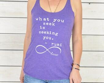 What You Seek, Is Seeking You.  -  Rumi Heathered Purple Racer Back Graphic Tank