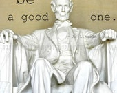 Abraham Lincoln Inspirational Prints Gift for Him, Abe Lincoln Typographic Print,Lincoln Memorial Typography,Abraham Lincoln Quote,Mens Gift