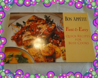 Vintage Cook Book Recipes Bon Appetit Fast and Easy Quick Recipes for Busy Cooks