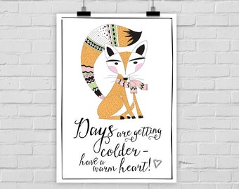 "fine-art print ""Days are getting colder"" fox poster illustration woodland"