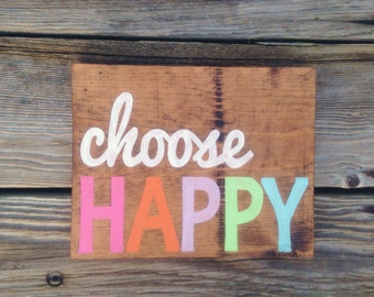 Choose Happy sign hand painted on reclaimed wood