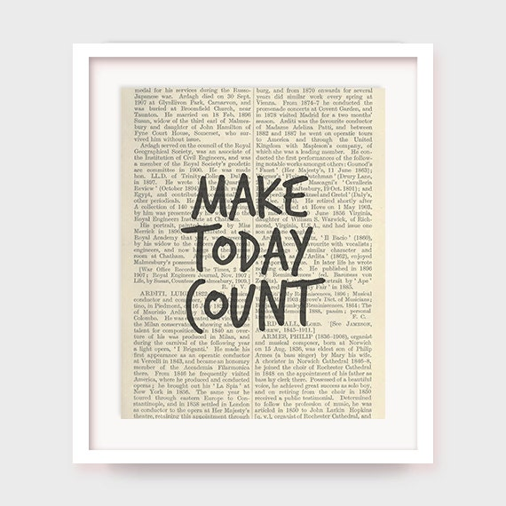 Motivational Wall Art Make Today Count Printable Office Wall