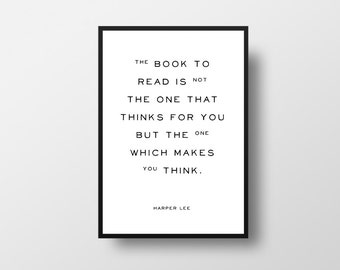 Harper Lee, The book to read, Learning, Thinking, Books, To Kill a Mockingbird, Inspiring, Literature, Typographic, Motivational Art