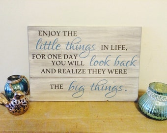 Enjoy the little things in life wood sign. Customizable wood sign